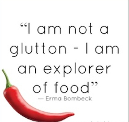 Explorer Of Food Food Picture Quote Bambi Smyth