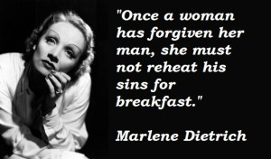 Once-a-woman-has-forgiven-her-man-she-must-not-reheat-his-sins-for-breakfast